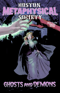 Cover of Boston Metaphysical Society: Ghosts and Demons