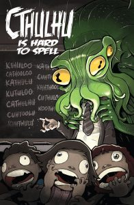 Cthulhu is Hard to Spell Anthology