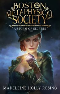 Boston Metaphysical Society: A Storm of Secrets Cover