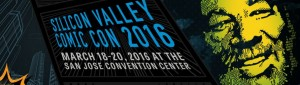 Silicon Valley Comic Con 2016 - San Jose