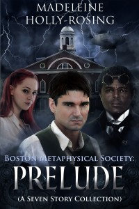Boston Metaphysical Society: Prelude Cover
